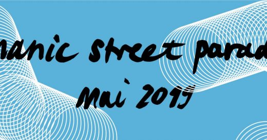 Manic Street Parade 2019 – Die Bands