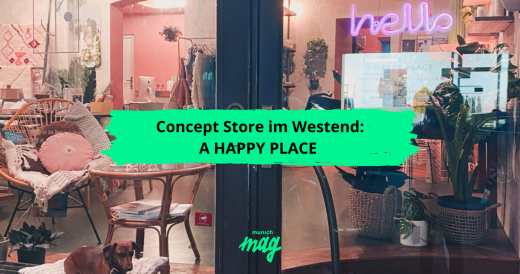 Concept Store im Westend: A HAPPY PLACE